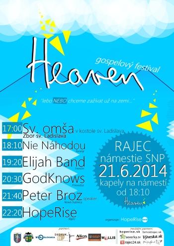 Hudobná skupina, resp. hudobno-chválové spoločenstvo HopeRise ťa pozýva na nultý ročník gospelového festivalu HEAVEN!